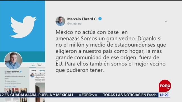 Foto: Marcelo Ebrard México No Actúa Amenazas 29 de Marzo 2019