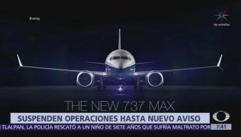 México suspenden hasta nuevo aviso vuelos de Boeing 737 Max 8