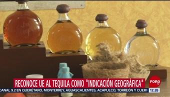 Unión Europea reconoce al tequila como indicación geográfica de México