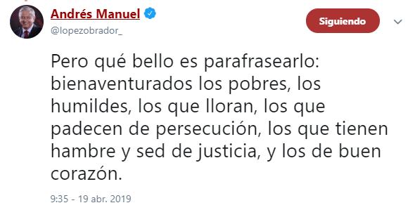 Imagen: AMLO tuitea sobre frase de Cristo, 19 de abril de 2019, México