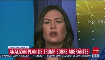 FOTO: Analizan plan de Trump sobre migrantes, 14 de abril 2019