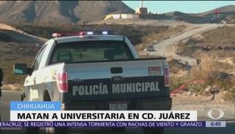 Asesinan a estudiante de la Universidad Autónoma de Chihuahua en Juárez