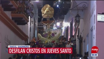 FOTO:Desfilan cristos en Jueves Santo en Taxco, Guerrero, 19 ABRIL 2019