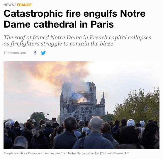 'Incendio catastrófico consume la catedral de Notre Dame en Paris' (Al Jazeera)