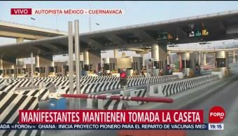 FOTO: Manifestantes cobran cuota de 50 pesos en caseta México-Cuernavaca, 24 ABRIL 2019