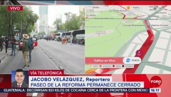 Paseo de la Reforma permanece cerrado por manifestantes
