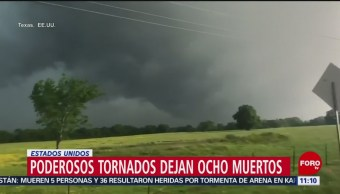 Poderosos tornados dejan ocho muertos en Estados