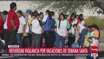 FOTO: Refuerzan vigilancia por vacaciones de Semana Santa en Sonora, 20 ABRIL 2019