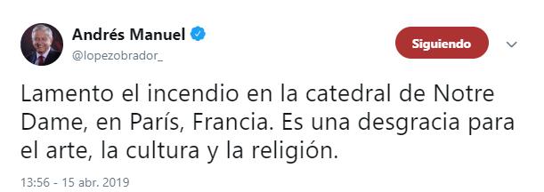 Imagen: Tuit de AMLO sobre incendio en Notre Dame, 15 de abril de 2019