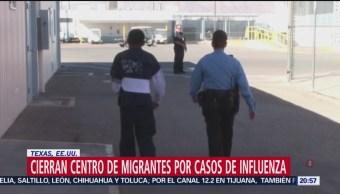 Foto: Cierran Centro Migrantes Texas Influenza 22 Mayo 2019