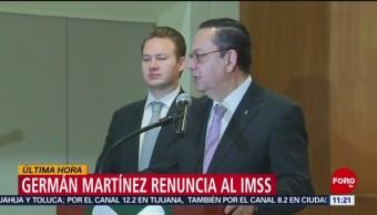 Germán Martínez renuncia a la dirección general del IMSS