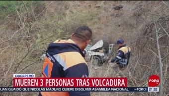 FOTO: Mueren 3 personas tras volcadura en Guerrero, 4 MAYO 2019