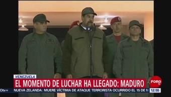 Nicolás Maduro afirma que ha llegado el momento de luchar
