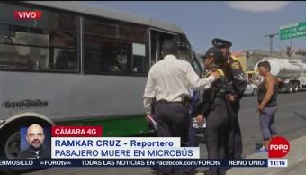 Pasajero muere en microbús en la CDMX