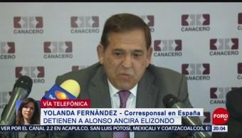 Foto: Detencion España Alonso Ancira Elizondo Altos Hornos México 28 Mayo 2019