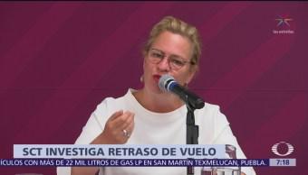 SCT investiga retraso en vuelo donde viajaba Josefa González