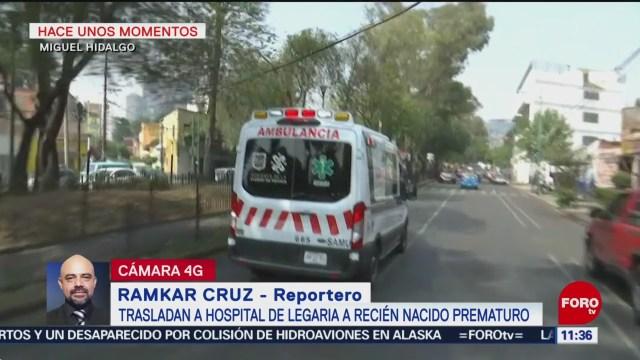 Trasladan a hospital de Legaria a recién nacido prematuro en CDMX