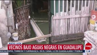 Vecinos se encuentran bajo aguas negras en Guadalupe, Nuevo León