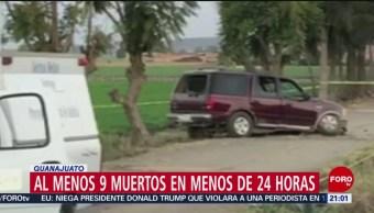 FOTO: Al menos 9 muertos en menos de 24 horas en Guanajuato, 23 Junio 2019