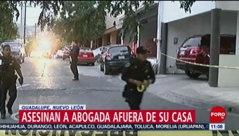Asesinan a abogada afuera de su domicilio en Guadalupe, Nuevo León