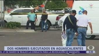 Asesinan a dos hombres en estacionamiento de Aguascalientes