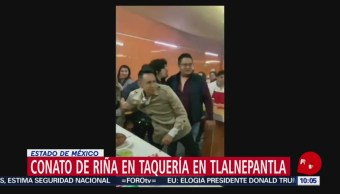 FOTO: Conato de riña en taquería en Tlalnepantla, Estado de México, 30 Junio 2019