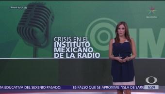Crisis en el Instituto Mexicano de la Radio