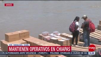 FOTO: Mantienen operativos migratorios en Chiapas