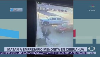 Matan a empresario menonita en Chihuahua