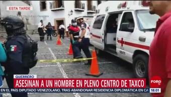 FOTO: Matan a hombre en el centro de Taxco