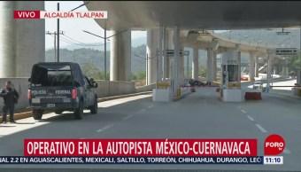 Policía Federal realiza operativo en la México-Cuernavaca para evitar manifestaciones