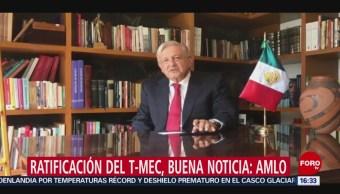 FOTO: Ratificación del T-MEC, buena noticia: AMLO