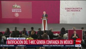 Ratificación del T-MEC genera confianza en México, dice AMLO