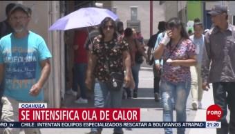 FOTO: Se intensifica ola de calor en Coahuila, 16 Junio 2019