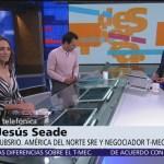 Tengo confianza en que EU va a ratificar el T-MEC: Jesús Seade