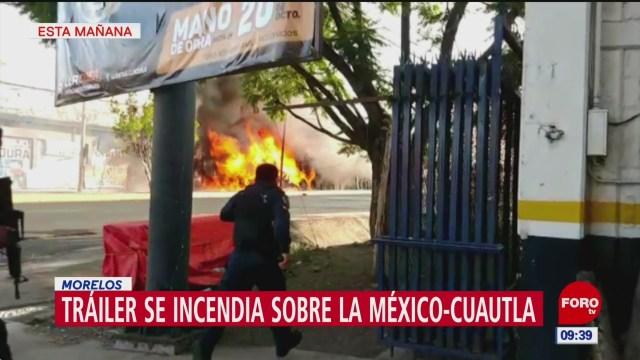 Tráiler se incendia sobre la México-Cuautla