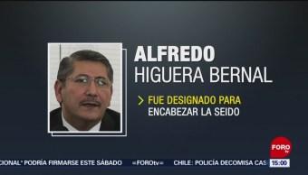 FOTO: Alfredo Higuera Bernal es designado para encabezar la SEIDO