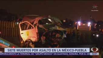 Asalto a combi y volcadura en la México-Puebla deja 7 muertos