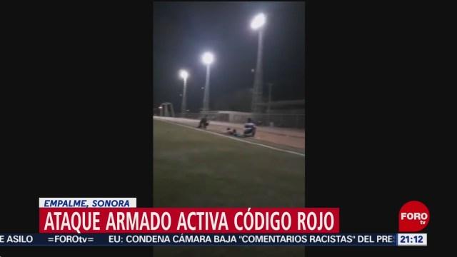 Foto: Ataque Campo Beisbol Código Rojo Empalme Sonora 16 Julio 2019