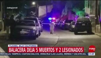 Balacera deja cinco muertos y dos lesionados en Tijuana, Baja California