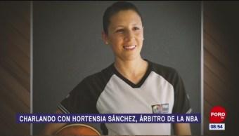Charlando con Hortensia Sánchez, árbitro de la NBA