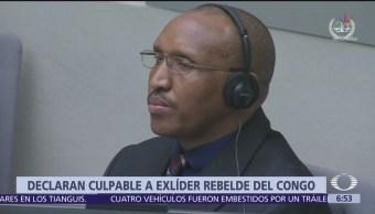 Condenan a exlíder rebelde del Congo por crímenes de guerra