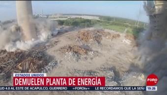 FOTO: Demuelen planta de energía en Estados Unidos, 20 Julio 2019