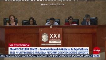 FOTO: Gobernador de Baja California está en desacuerdo por ampliación de mandato