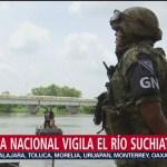 FOTO. Guardia Nacional refuerza vigilancia en frontera sur de México