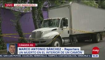 Foto: Hallan hombre muerto camión CDMX