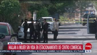 Hallan cuerpo de mujer en estacionamiento en Monterrey