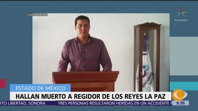 Hallan muerto a regidor de Los Reyes La Paz, Edomex