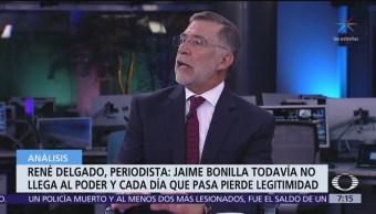 Jaime Bonilla aún no llega al poder y cada día pierde legitimidad: Rene Delgado