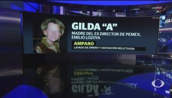 Foto: Madre de Lozoya se ampara contra detención en México